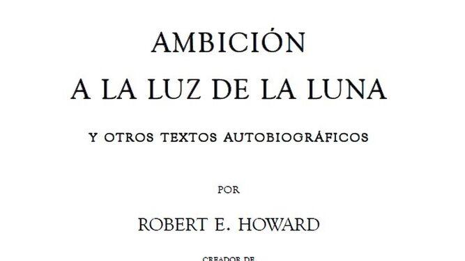 Portada de 'Ambición a la luz de la luna y otros textos autobiográficos', el libro ahora publicado por GasMask Editores.