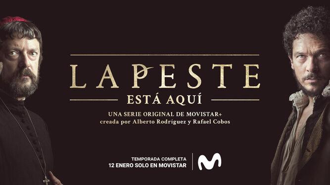 La Peste, una serie ambientada en Sevilla.
